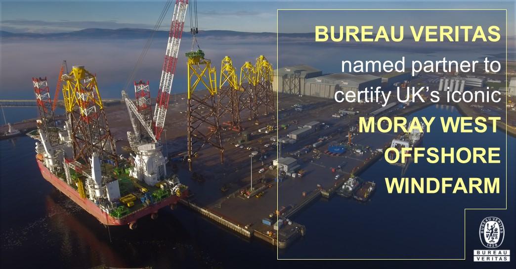 MEMBER NEWS: Bureau Veritas named partner to certify UK's iconic Moray West offshore windfarm
